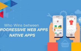Who Wins between Progressive Web Apps vs Native Apps
