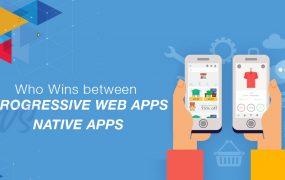 Who Wins between Progressive Web Apps vs Native Apps